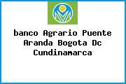 Teléfono y Dirección Banco Agrario, Puente Aranda, Bogotá D.C, Cundinamarca