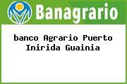 <i>banco Agrario Puerto Inirida Guainia</i>