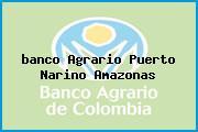 <i>banco Agrario Puerto Narino Amazonas</i>