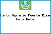<i>banco Agrario Puerto Rico Meta Meta</i>