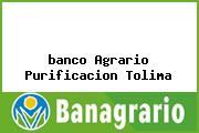 <i>banco Agrario Purificacion Tolima</i>