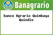 <i>banco Agrario Quimbaya Quindio</i>