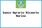 <i>banco Agrario Ricaurte Narino</i>