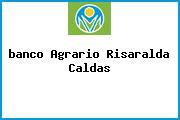 <i>banco Agrario Risaralda Caldas</i>