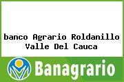 <i>banco Agrario Roldanillo Valle Del Cauca</i>