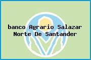 <i>banco Agrario Salazar Norte De Santander</i>