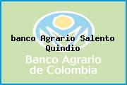 <i>banco Agrario Salento Quindio</i>