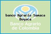 <i>banco Agrario Samaca Boyaca</i>