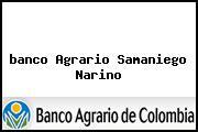 Teléfono y Dirección Banco Agrario, Calle 7 Cra 8 Pedro_Sumache, Samaniego, Nariño