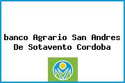 <i>banco Agrario San Andres De Sotavento Cordoba</i>