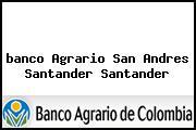<i>banco Agrario San Andres Santander Santander</i>