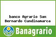 <i>banco Agrario San Bernardo Cundinamarca</i>
