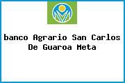 <i>banco Agrario San Carlos De Guaroa Meta</i>