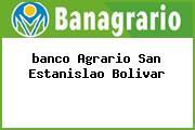 <i>banco Agrario San Estanislao Bolivar</i>