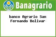 <i>banco Agrario San Fernando Bolivar</i>