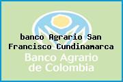 <i>banco Agrario San Francisco Cundinamarca</i>