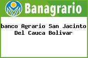 <i>banco Agrario San Jacinto Del Cauca Bolivar</i>