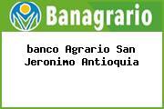 <i>banco Agrario San Jeronimo Antioquia</i>