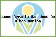 <i>banco Agrario San Jose De Alban Narino</i>
