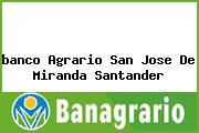 <i>banco Agrario San Jose De Miranda Santander</i>