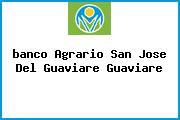 <i>banco Agrario San Jose Del Guaviare Guaviare</i>