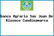 <i>banco Agrario San Juan De Rioseco Cundinamarca</i>
