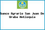 <i>banco Agrario San Juan De Uraba Antioquia</i>
