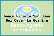 <i>banco Agrario San Juan Del Cesar La Guajira</i>