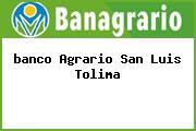 <i>banco Agrario San Luis Tolima</i>