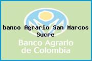 <i>banco Agrario San Marcos Sucre</i>
