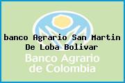<i>banco Agrario San Martin De Loba Bolivar</i>