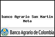 <i>banco Agrario San Martin Meta</i>