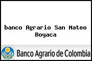 <i>banco Agrario San Mateo Boyaca</i>