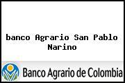 Teléfono y Dirección Banco Agrario, Cra 3 No. 5-14, San Pablo, Nariño