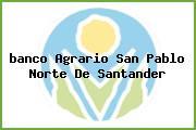 <i>banco Agrario San Pablo Norte De Santander</i>