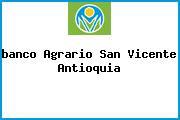 <i>banco Agrario San Vicente Antioquia</i>