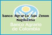<i>banco Agrario San Zenon Magdalena</i>