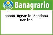 Teléfono y Dirección Banco Agrario, Cra 5 No. 6-13, Sandoná, Nariño