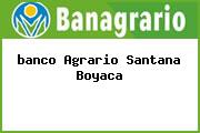 <i>banco Agrario Santana Boyaca</i>