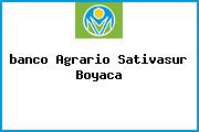 <i>banco Agrario Sativasur Boyaca</i>