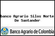 <i>banco Agrario Silos Norte De Santander</i>