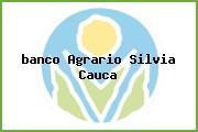 <i>banco Agrario Silvia Cauca</i>