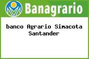 <i>banco Agrario Simacota Santander</i>