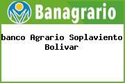 <i>banco Agrario Soplaviento Bolivar</i>