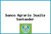 <i>banco Agrario Suaita Santander</i>