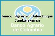 <i>banco Agrario Subachoque Cundinamarca</i>