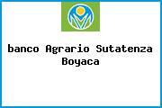<i>banco Agrario Sutatenza Boyaca</i>