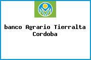 <i>banco Agrario Tierralta Cordoba</i>