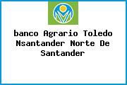 <i>banco Agrario Toledo Nsantander Norte De Santander</i>