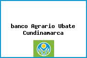 <i>banco Agrario Ubate Cundinamarca</i>